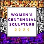 Women's Suffrage Centennial 2020 Centennial Sculpture